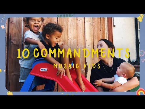 MOSAIC KIDS  10 Commandments  Sunday, August 30