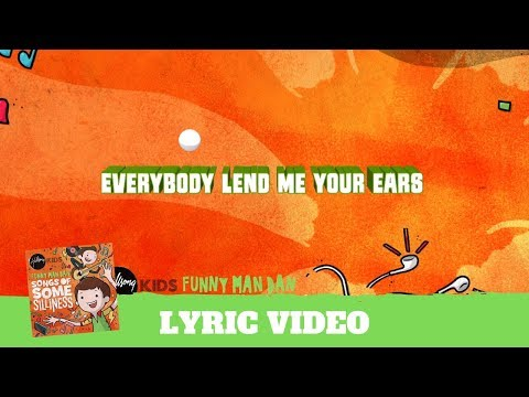 Everybody Lend Me Your Ears - Lyric Video (Songs of Some Silliness)