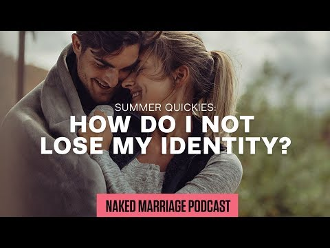 How do I not lose my identity?  Dave and Ashley Willis