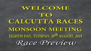 Calcutta Race Preview of 20th August 2019