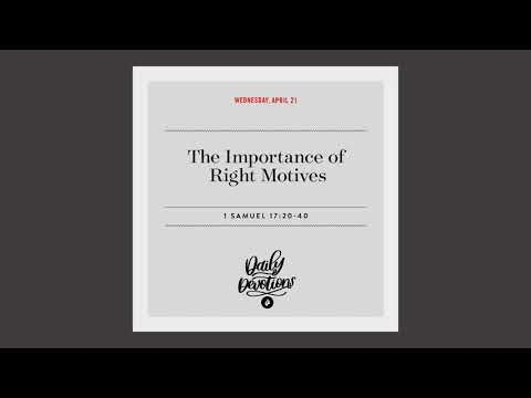 The Importance of Right Motives  Daily Devotional
