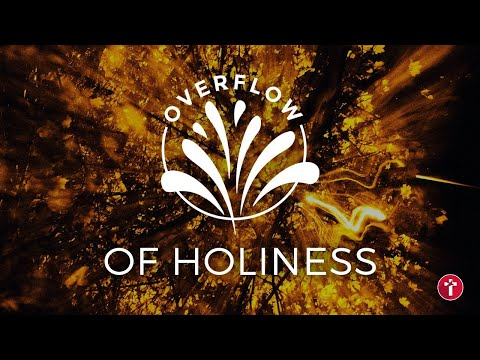 Overflow of holiness  Louis Kotz