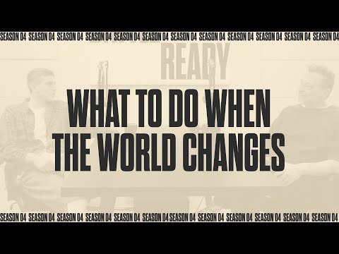 WHAT TO DO WHEN THE WORLD CHANGES  Battle Ready - S04E05
