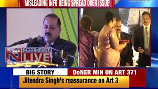 No question of repealing Article 371 for region, reiterates DoNER Minister Jitendra Singh