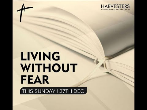 Living Without Fear : Pst Dayo Ogunrombi 27th December 2020