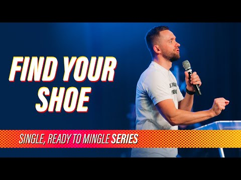 Find Your Shoe // Single, Ready to Mingle (Part 5)