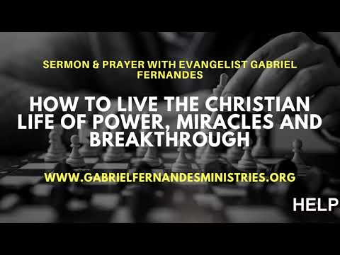 HOW TO LIVE THE CHRISTIAN LIFE OF POWER, MIRACLES AND BREAKTROUGH, Daily Promise and Prayer