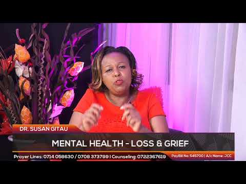 MENTAL HEALTH - LOSS & GRIEF