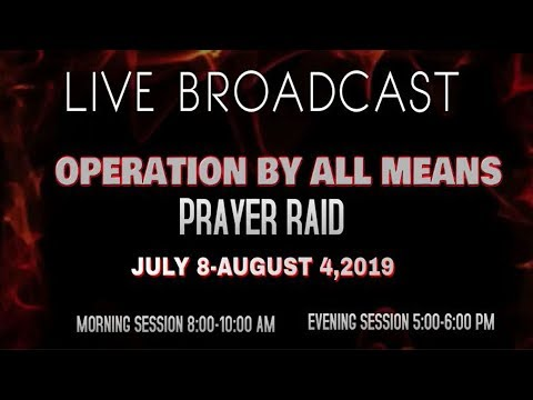 DOMI STREAM: OPERATION BY ALL MEANS  EVENING SESSION    JULY 26, 2019