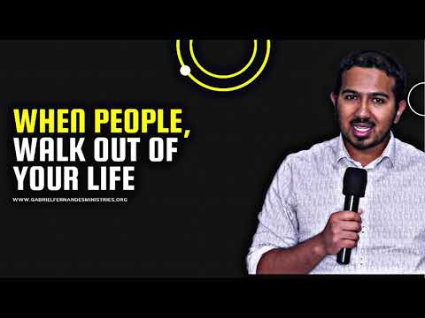 WHAT TO DO WHEN PEOPLE WALK OUT OF YOUR LIFE, POWERFUL MESSAGE AND PRAYER WITH EV. GABRIEL FERNANDES