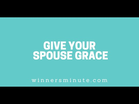 Give Your Spouse Grace // The Winner's Minute With Mac Hammond