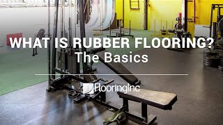 Rubber Flooring:  The Basics