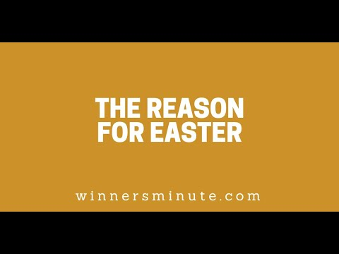 The Reason for Easter // The Winner's Minute With Mac Hammond