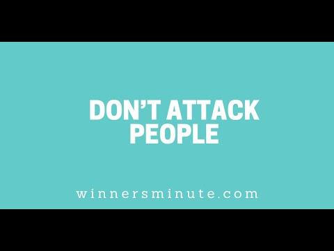 Dont Attack People // The Winner's Minute With Mac Hammond