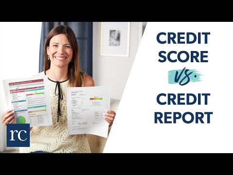 Credit Scores vs Credit Reports (Explained)