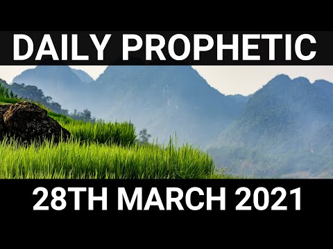 Daily Prophetic 28 March 2021 4 of 8