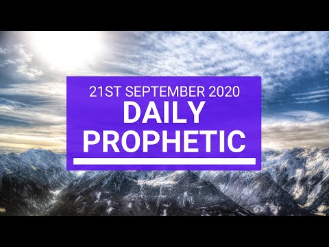 Daily Prophetic 21 September 2020 3 of 8 Daily Prophetic Word