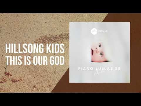 This Is Our God - Piano Lullabies Vol. 1 - Hillsong Kids Jr.