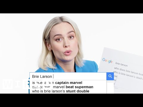 Brie Larson Answers the Web's Most Searched Questions | WIRED - UCftwRNsjfRo08xYE31tkiyw