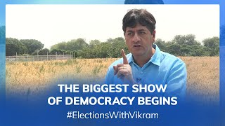 #ElectionsWithVikram: The Greatest Show of Democracy Begins