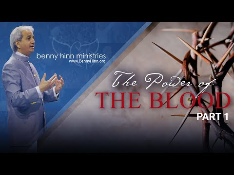 The Glorious Power of the Blood of Jesus! - Part 1