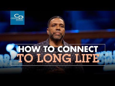 How to Connect to Long Life