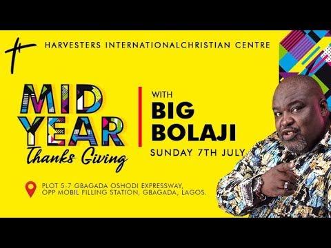 MIDYEAR THANKSGIVING With Big Bolaji  Pst. Bolaji Idowu  Sun 7th Jul, 2019  3rd Service
