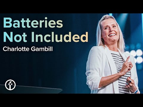 Batteries Not Included  Charlotte Gambill