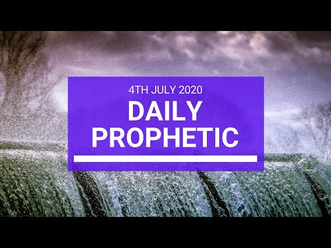 Daily Prophetic 4 July 2020 2 of 10