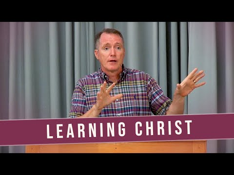 Learning Christ (Ephesians 4:17-22) - Tim Conway