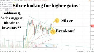 Possible breakout for SIlver! Gold steady above $1500! Goldman & Sachs say yes to BTC??