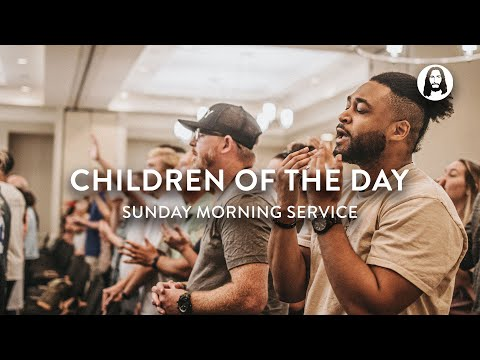 Children of The Day  Michael Koulianos  Sunday Morning Service