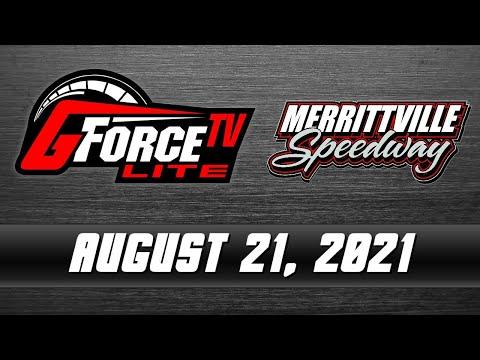 GForceTV Lite | Merrittville Speedway | August 21, 2021 - dirt track racing video image
