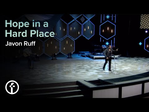 Hope in a Hard Place  Pastor Javon Ruff