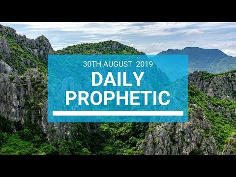 Daily prophetic 30 August 2019  Word 1