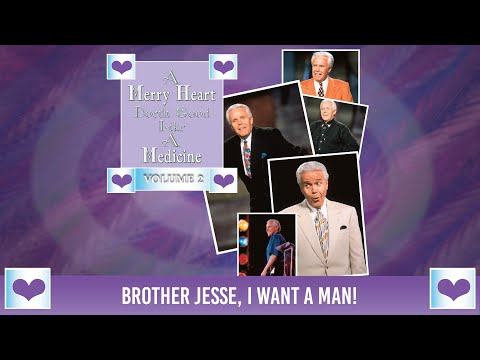 Merry Heart:  Brother Jesse, I Want a Man  Jesse Duplantis