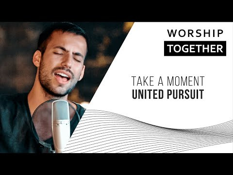 United Pursuit // Take A Moment // New Song Cafe