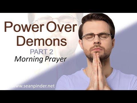 LUKE 9 - POWER OVER DEMONS PART 2 - MORNING PRAYER (video)