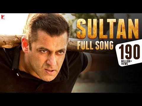 Sultan - Full Title Song | Salman Khan | Anushka Sharma | Sukhwinder Singh | Shadab Faridi - UCbTLwN10NoCU4WDzLf1JMOA