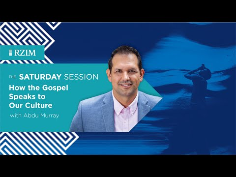 How the Gospel Speaks to Our Culture  Abdu Murray  The Saturday Session  RZIM