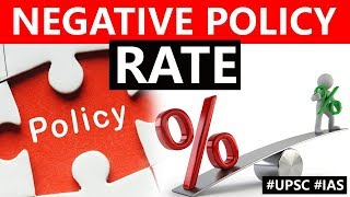 Negative Interest Rate Policy explained, How it encourages lendings by commercial banks? #UPSC #IAS