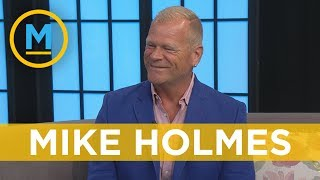 Here are Mike Holmes' top tips for finding the perfect contractor | Your Morning