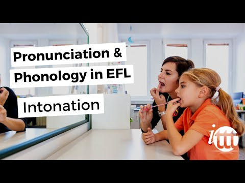 Pronunciation and phonology in the EFL Classroom - Intonation