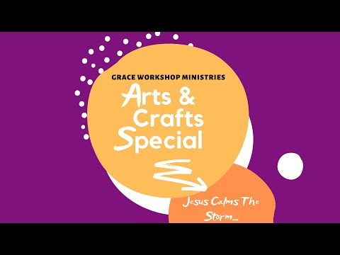 Arts and Crafts Special - May 17, 2020