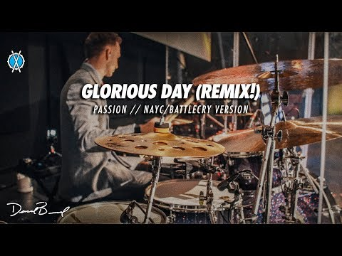 Glorious Day (REMIX) Drum Cover // Passion // Daniel Bernard