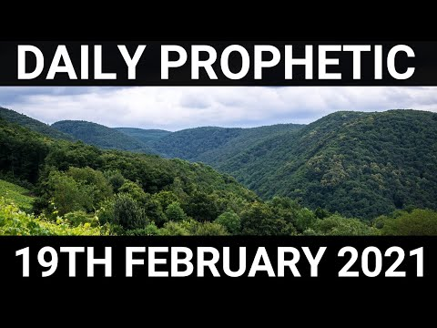 Daily Prophetic 19 February 2021 1 of 7