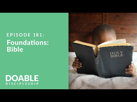 Episode 181: Foundations - Bible