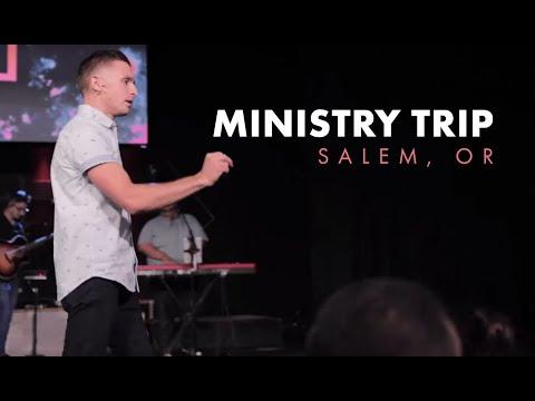 Salem, Oregon  Ministry Trip 2019