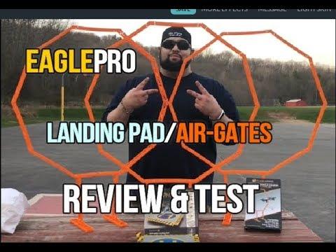 EaglePro Landing Pad and Air-Gates Review Setup & Test! (Courtesy EaglePro) - UCU33TAvzA-wgPMgcrdMVIdg
