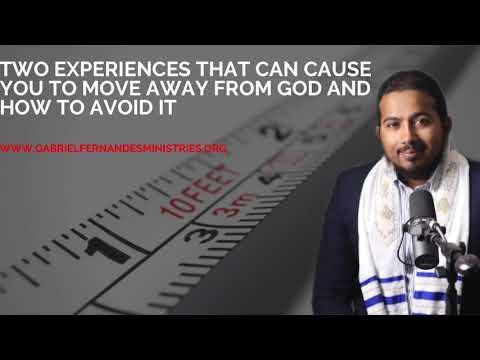 TWO TIMES IN LIFE YOU CAN MOVE AWAY FROM GOD & HOW TO AVOID THEM, MESSAGE WITH EV. GABRIEL FERNANDES
